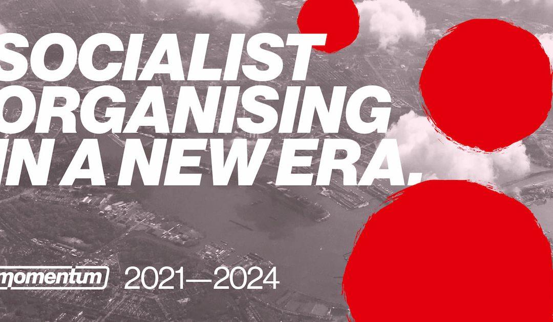 Socialist Organising in a New Era